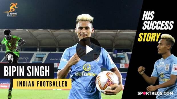 Inspiring journey of Indian footballer Bipin Singh | GBS
