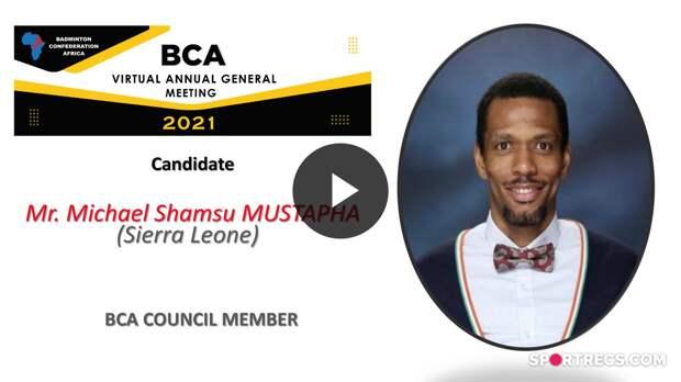 BCA Council Elections 2021 - Michael Shamsu MUSTAPHA (SLE) - Council Member
