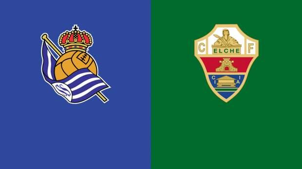 «Реал Сосьедад» – «Эльче». 07.05.2021. Где смотреть онлайн трансляцию матча