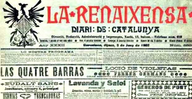 Номер каталонской национальной газеты «Ла Ренесенсе», 1902 год - Каталония: сепаратизм под сенью эстелады | Военно-исторический портал Warspot.ru