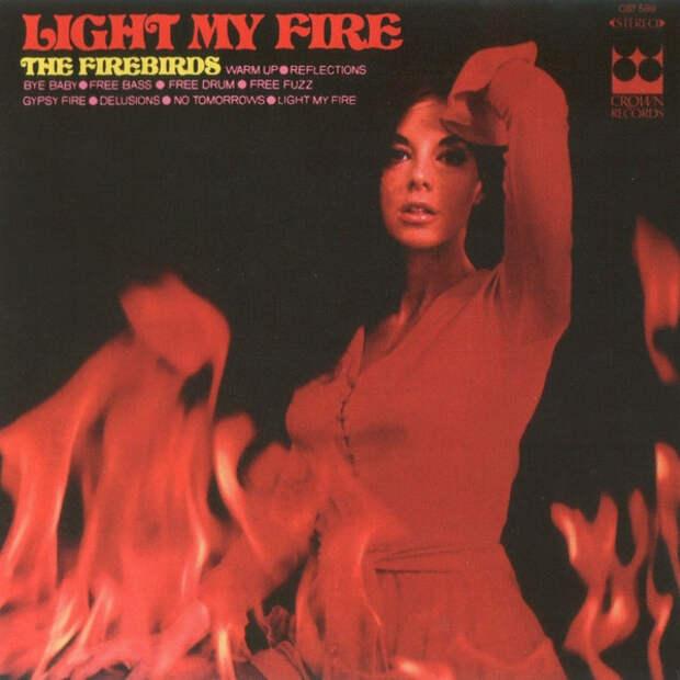 The Firebirds – Light My Fire 1969 год.