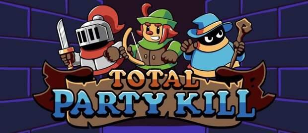 Total Party Kill — игра, в которой для прохождения нужно умирать