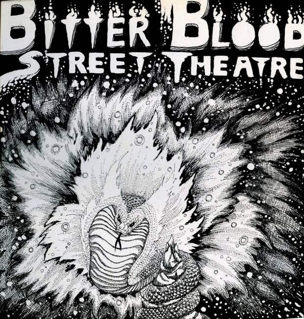 Bitter Blood Street Theatre. Vol. I 1978